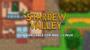 stardew vallye for linux mac pc