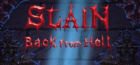 Slain: Back From Hell getting a new level linux mac windows games 2017