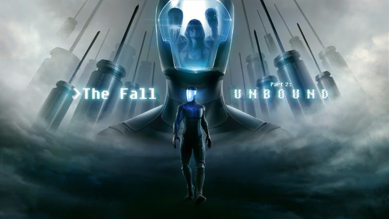 The Fall Part 2: Unbound demo available pax west 2016