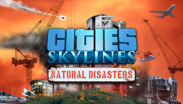 Natural disasters livestream for Cities: Skylines