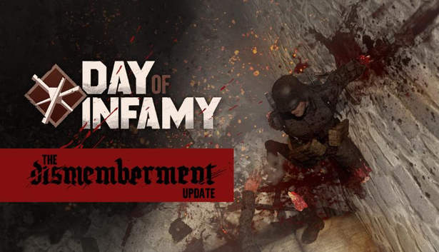 Dismemberment Update for Day of Infamy now on Steam