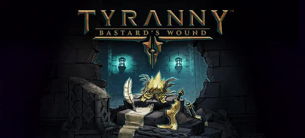 Tyranny: Bastard's Wound DLC coming to Linux