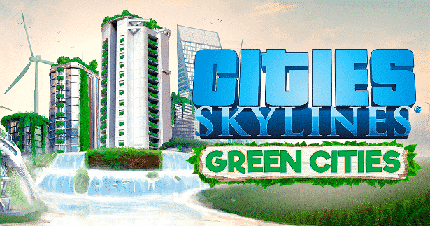 Cities: Skylines expanding again – Green Cities