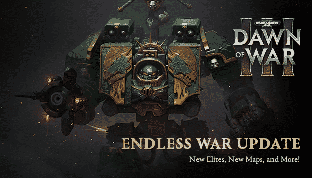 dawn of war III endless war update and free weekend linux mac windows games 2017