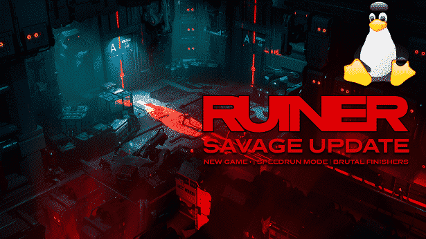 ruiner new savage update and games discount and linux coming in 2017