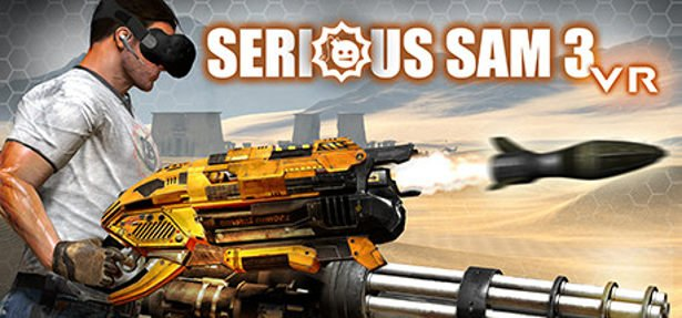 serious sam 3 vr: bfe releases in linux and windows games for 2017