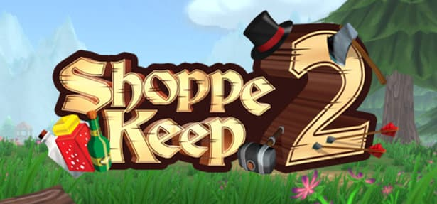 shoppe keep 2 simulator rpg release date for linux mac windows gaming