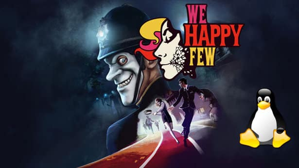 we happy few may release in the beta branch for linux and steamos