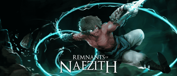 Remnants of Naezith games official release now