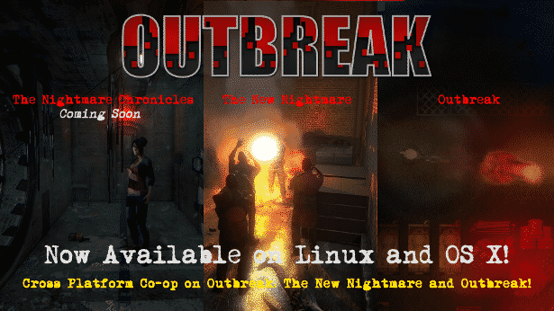 outbreak the nightmare chronicles gets linux and mac support in games