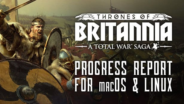 a total war saga thrones of britannia release date for linux and mac games