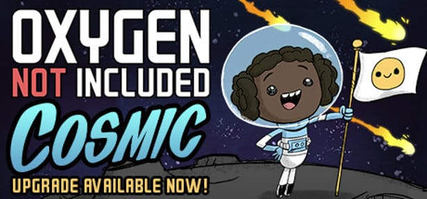 oxygen not included gets a cosmic upgrade for linux mac windows