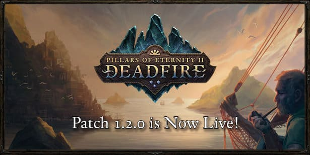 pillars of eternity ii deadfire patch 1.0.2 is live for linux mac windows