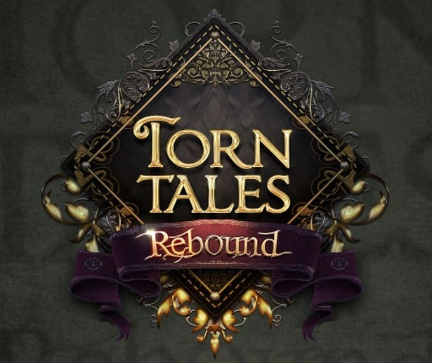 torn tales rebound edition available on linux mac windows