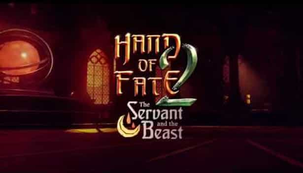 the servant and the beast hits hand of fate 2 linux mac windows