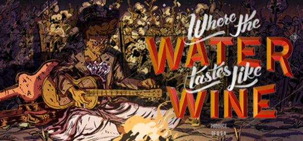 Where the Water Tastes Like Wine FREE game?