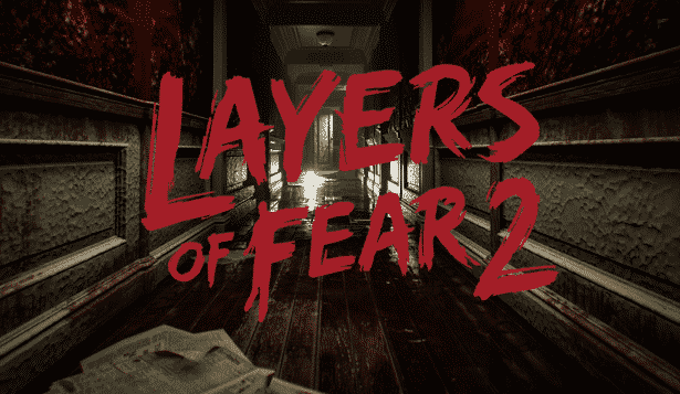 Layers of Fear 2 new Trailer release at PAX