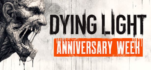 Dying Light celebrates 4 years with a Sale