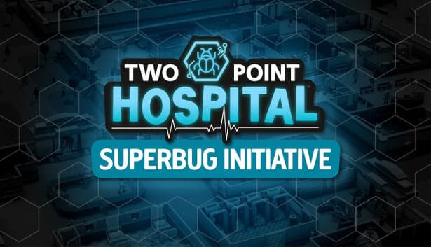 superbug initiative coming to two point hospital in linux mac windows pc games