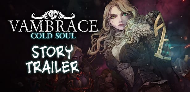 Vambrace: Cold Soul has a new Story Trailer