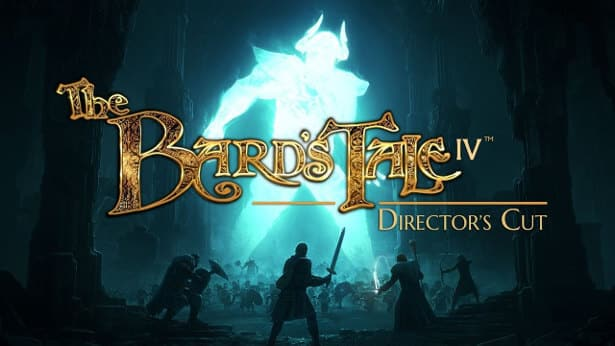 The Bards Tale IV: Directors Cut release date
