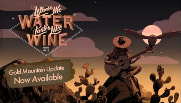 Where the Water Tastes Like Wine free update