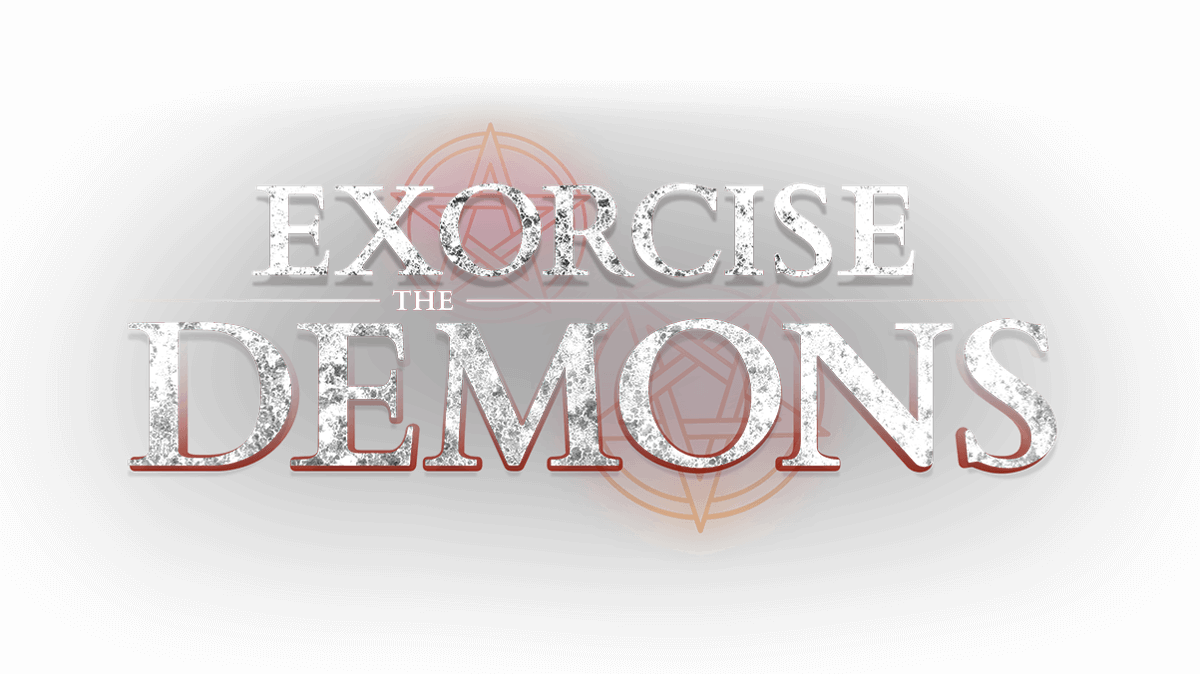 Exorcise The Demons adventure will test you