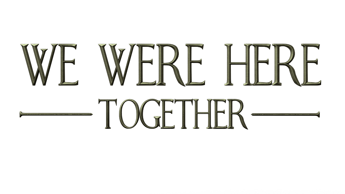 we were here together game release date and new trailer for linux mac windows pc