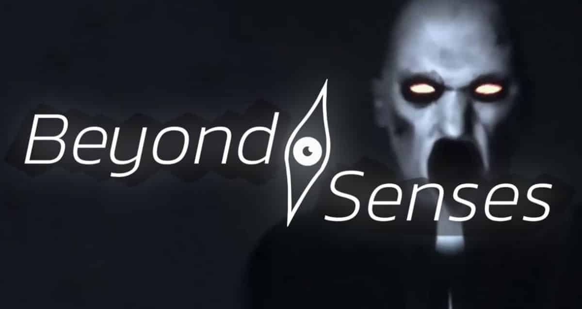Beyond Senses strategy horror will get support
