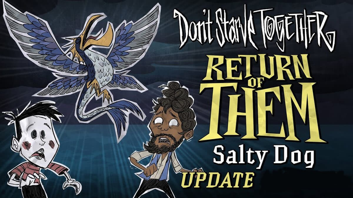 return of them salty dog update releases for Dont Starve Together on linux mac windows pc