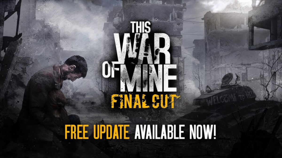 This War of Mine: Final Cut is a Free Update
