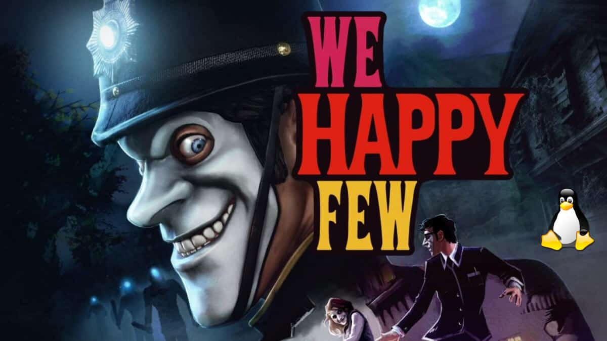 we happy few latest linux mac support update