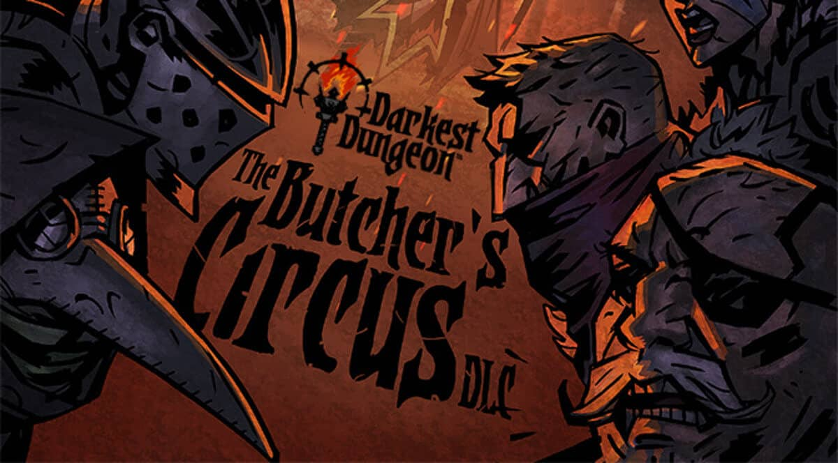 the butcher's circus dlc pvp details and darkest dungeon support for linux mac windows pc