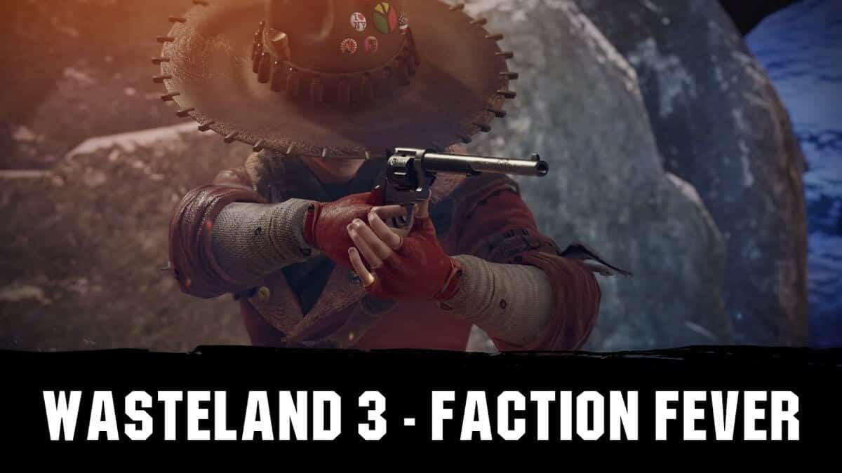 Wasteland 3 latest trailer reveal called Faction Fever