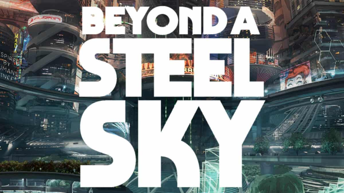 Beyond a Steel Sky has an official release date