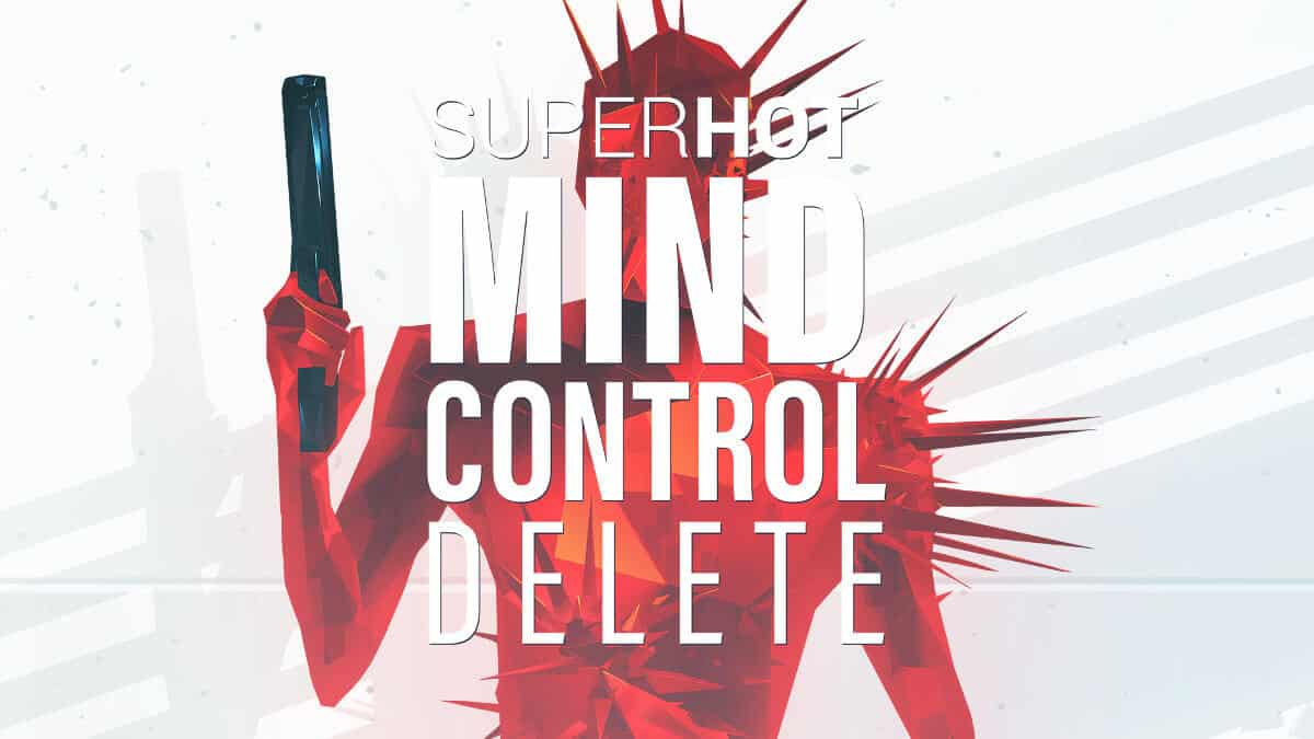 SUPERHOT: MIND CONTROL DELETE hits soon
