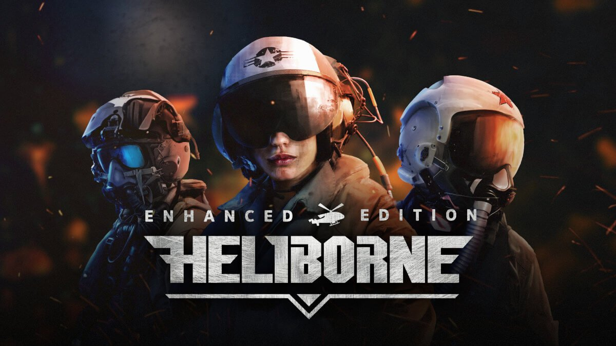Heliborne: Enhanced Edition is out and still on sale
