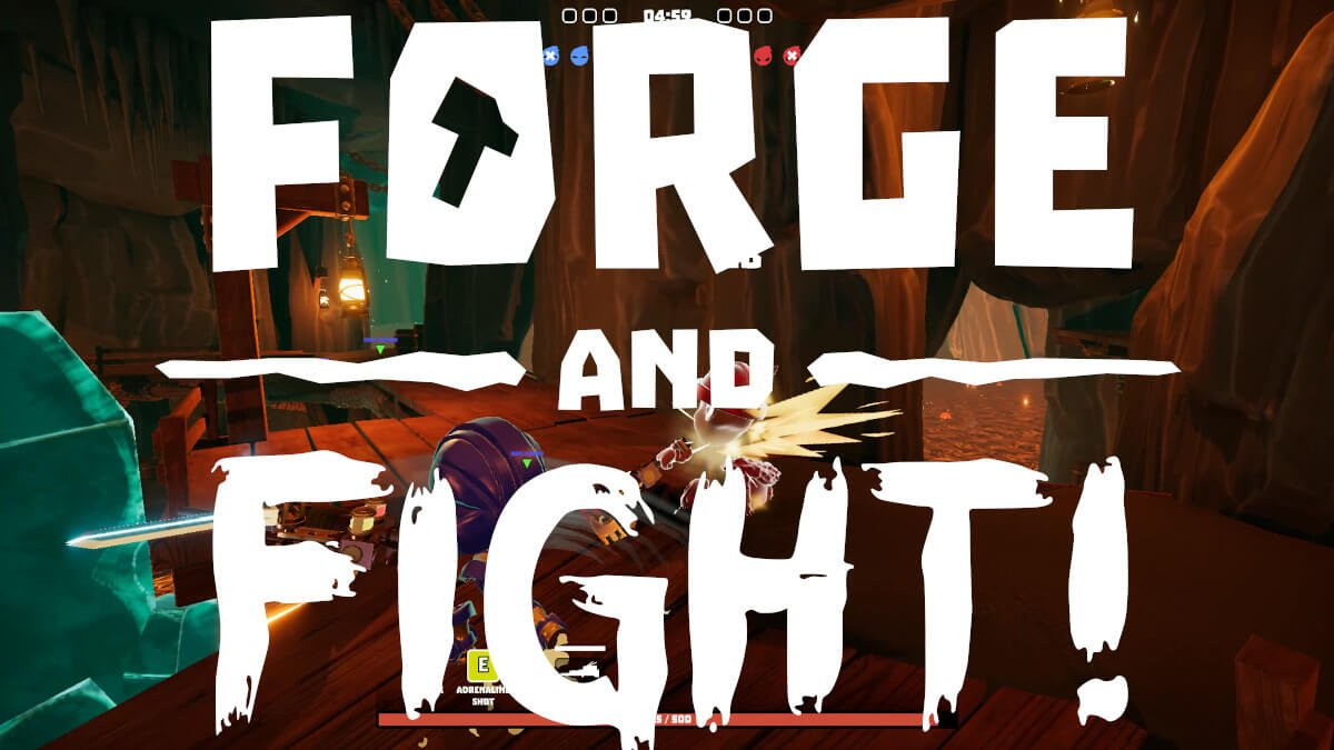 Forge and Fight! funny new multiplayer releases