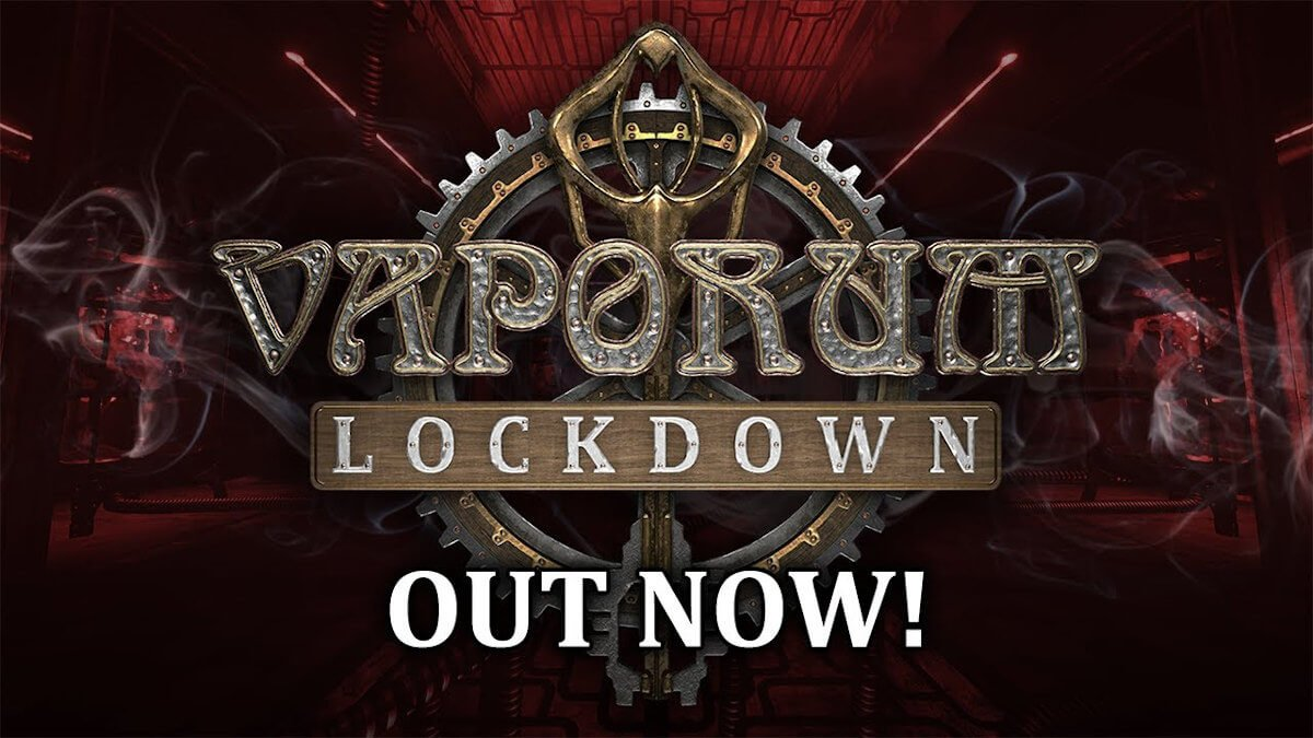 Vaporum: Lockdown dungeon crawler still coming