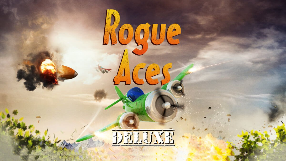 Rogue Aces Deluxe 2D aerial combat to get a port