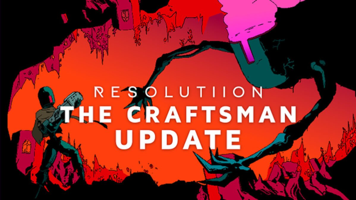 The Craftsman update releases for Resolutiion