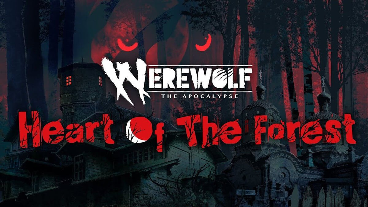 Werewolf: The Apocalypse — Heart of the Forest out