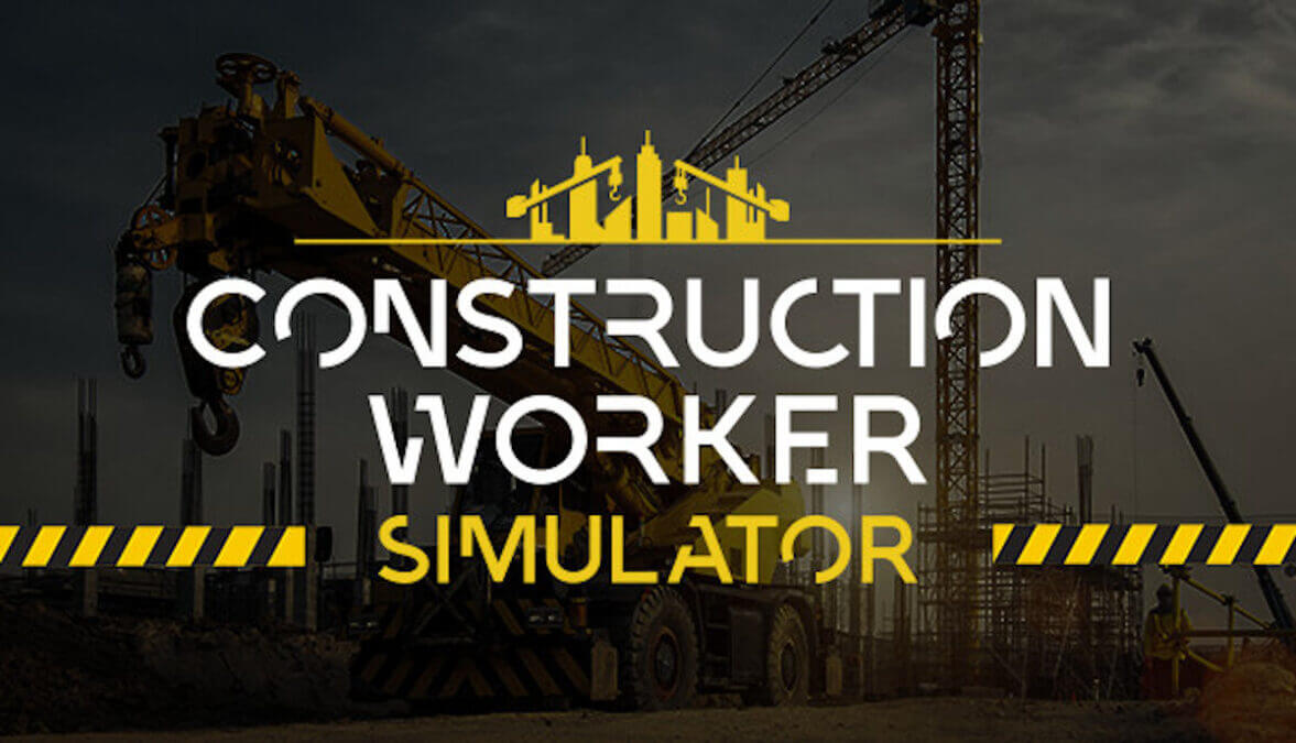 Construction Worker Simulator just announced