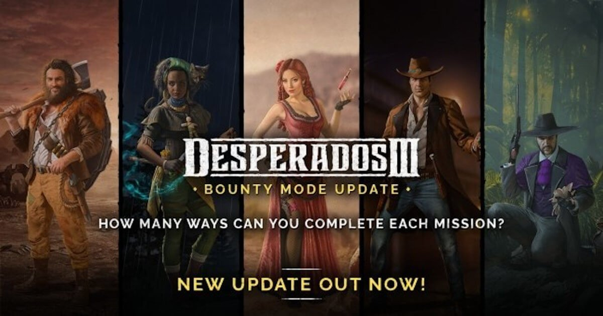 desperados III gets a free update bounty mode out now for linux mac and windows pc