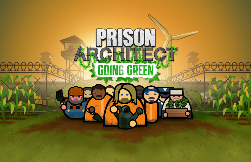 Prison Architect: Going Green coming this month
