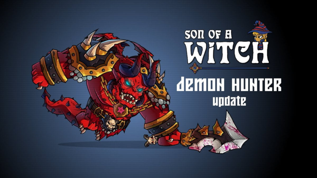 Demon Hunter expansion out for Son of a Witch