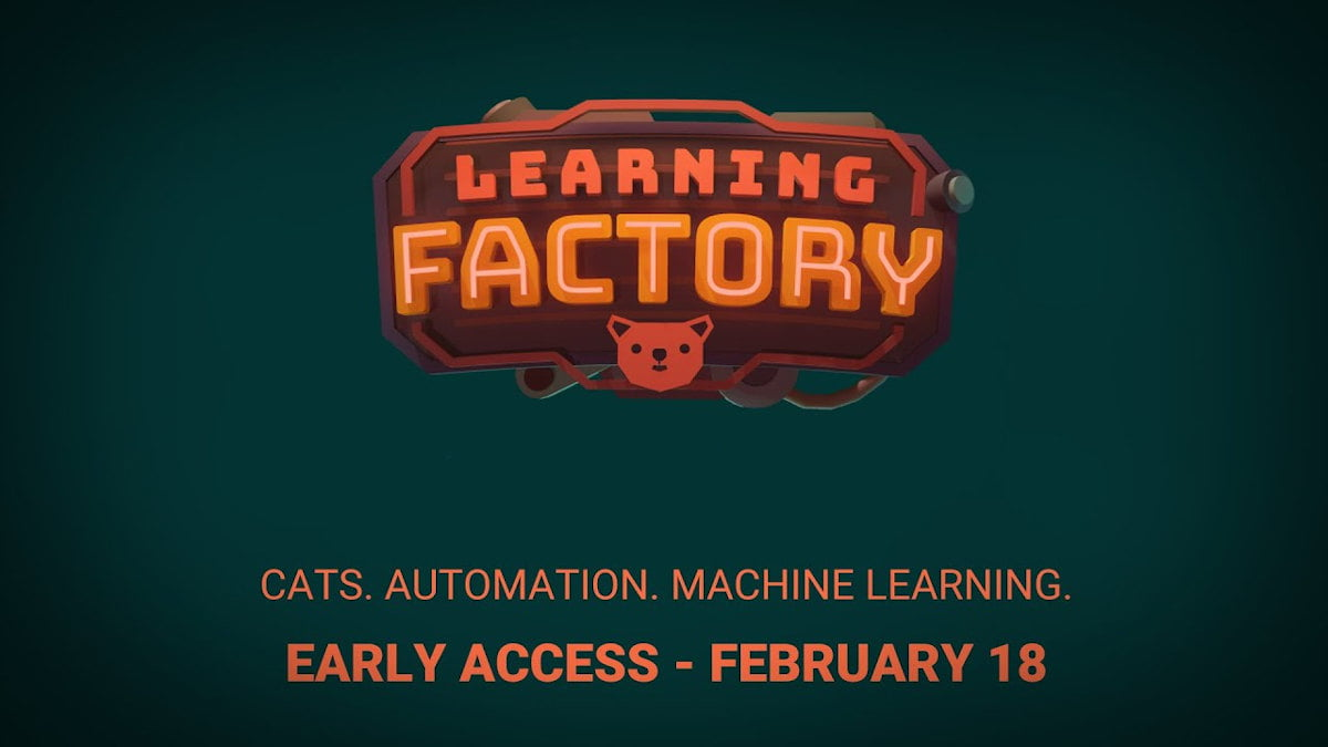 Learning Factory machine learning out this week