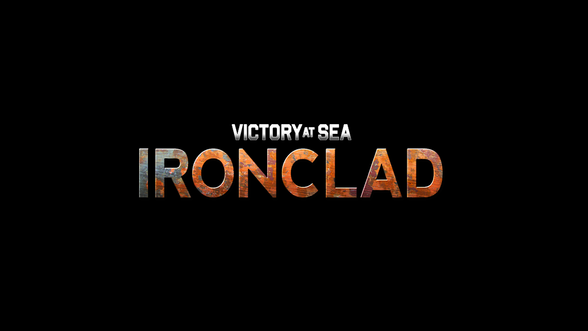 Victory at Sea Ironclad stream and support update