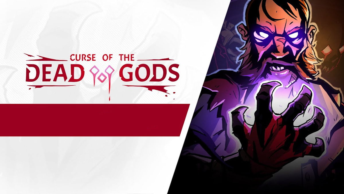 Curse of the Dead Gods releases with sad news