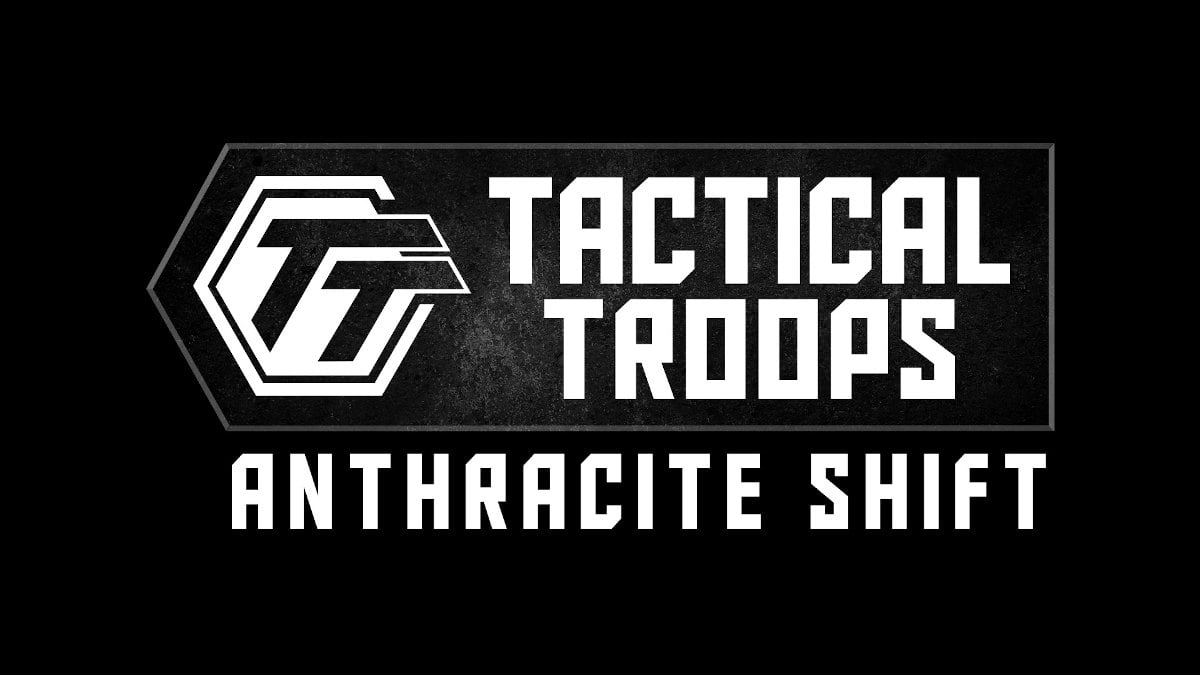 Tactical Troops: Anthracite Shift has great reviews